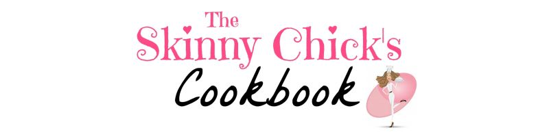 The Skinny Chick's Cookbook